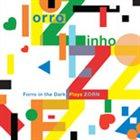 JOHN ZORN Forro In The Dark Plays Zorn album cover