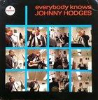 JOHNNY HODGES Everybody knows Johnny Hodges album cover