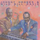 JOHNNY HODGES Johnny Hodges & Wild Bill Davis : In A Mellotone album cover