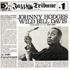 JOHNNY HODGES Johnny Hodges & Wild Bill Davis : Jazz Tribune N°1 album cover
