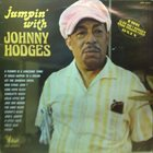 JOHNNY HODGES Jumpin' With Johnny Hodges album cover