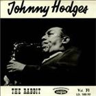 JOHNNY HODGES The Rabbit (aka A Memory Of Johnny Hodges aka Johnny Hodges Vol.2) album cover