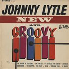 JOHNNY LYTLE New And Groovy album cover