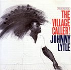 JOHNNY LYTLE The Village Caller! (aka A Groove) album cover