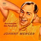 JOHNNY MERCER Accentuate The Positive album cover
