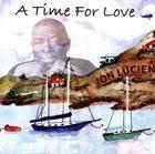 JON LUCIEN A Time For Love album cover