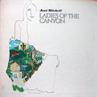 JONI MITCHELL Ladies of the Canyon album cover