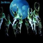 JONI MITCHELL Shine album cover