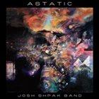 JOSH SHPAK Astatic album cover