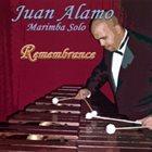 JUAN ALAMO Remembrance album cover