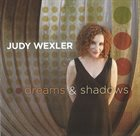JUDY WEXLER Dreams & Shadows album cover