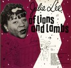 JULIA LEE Of Lions And Lambs album cover