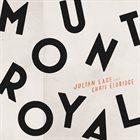 JULIAN LAGE Julian Lage & Chris Eldridge : Mount Royal album cover