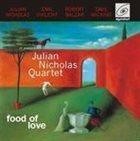 JULIAN NICHOLAS Food of Love album cover