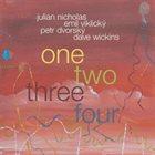 JULIAN NICHOLAS Nicholas / Viklický / Dvorský / Wickins : One Two Three Four album cover