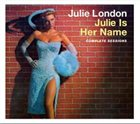 JULIE LONDON Julie Is Her Name: Complete Sessions album cover