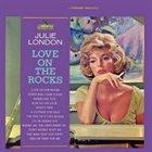 JULIE LONDON Love on the Rocks album cover