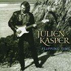 JULIEN KASPER Flipping Time album cover