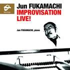 JUN FUKAMACHI Improvisation Live! album cover