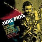 JURE PUKL The Life Sound Pictures Of Jure Pukl album cover