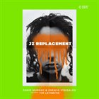 JZ REPLACEMENT JZ Replacement featuring Tim Lefebvre : Disrespectful album cover
