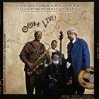 KAHIL EL'ZABAR Ooh Live! (featuring Pharoah Sanders) album cover