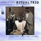 KAHIL EL'ZABAR Ritual Trio : Renaissance Of The Resistance album cover