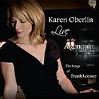 KAREN OBERLIN Live At the Algonquin: the Songs of Frank Loesser album cover