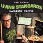 KARL LATHAM Living Standards album cover