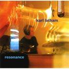 KARL LATHAM Resonance album cover