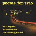 KARL SEGLEM Poems For Trio album cover