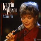 KARRIN ALLYSON Azure-Té album cover