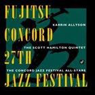 KARRIN ALLYSON Fujitsu-Concord 27th Jazz Festival album cover