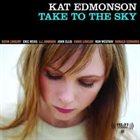 KAT EDMONSON Take To The Sky album cover