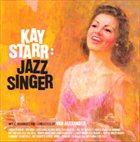 KAY STARR Kay Starr: Jazz Singer album cover