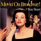 KAY STARR Movin' On Broadway album cover