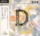 KAZUTOKI UMEZU Doctor Umezu Band (DUB) : D album cover