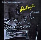KAZUTOKI UMEZU Doku Ume Band Plays: Deluxe At Sagae album cover