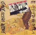 KAZUTOKI UMEZU Doctor Umezu Band : Eight Eyes And Eight Ears album cover