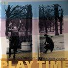 KAZUTOKI UMEZU Play Time (with Vladimir Volkov) album cover