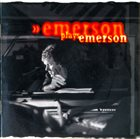KEITH EMERSON Emerson Plays Emerson album cover