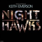 KEITH EMERSON Nighthawks (Original Soundtrack) album cover