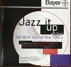 KEITH INGHAM Jazz It Up With Bayer album cover