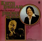 KEITH INGHAM Plays The Music Of Jerome Kern album cover