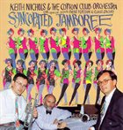 KEITH NICHOLS Keith Nichols Cotton Club Orchestra With Claus Jacobi And Bent Persson : Syncopated Jamboree album cover