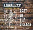 KEITH OXMAN East of the Village album cover