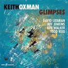 KEITH OXMAN Glimpses album cover