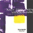 KEN VANDERMARK AALY Trio + Ken Vandermark : Hidden In The Stomach album cover