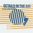 KEN VANDERMARK Details In The Air : Open Containers album cover