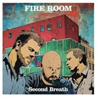 KEN VANDERMARK Fire Room : Second Breath album cover